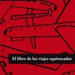 libro de los viajes equivocados de clara obligado - tertulia literaria ciervo blanco club de lectura en madrid