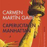 Tertulia Literaria Caperucita en Manhattan Carmen Martín Gaite Madrid Club Libro Ciervo Blanco