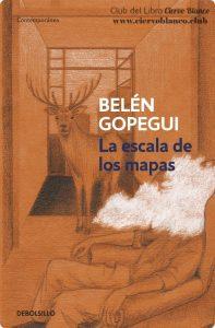 la escala de los mapas tertulia literaria belen gopegui madrid club lectua ciervo blanco