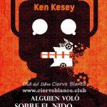tertulia literaria alguien volo sobre el nido del cuco ken kesey club madrid lectura libro ciervo blanco