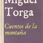 cuentos de la montana tertulia literaria madrid miguel torga club libro ciervo blanco