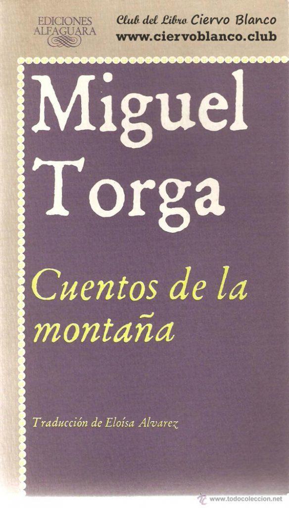 cuentos de la montaña tertulia literaria madrid miguel torga club libro ciervo blanco