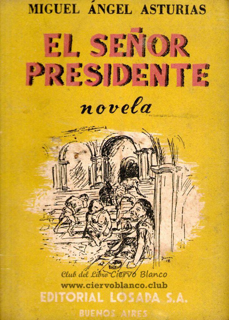 el señor presidente tertulia literaria miguel angel asturias madrid club libro ciervo blanco