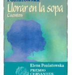 llorar en la sopa tertulia literaria gratis elena poniatowska club libro ciervo blanco