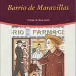 Barrio De Maravillas rosa chacel club libro ciervo blanco madrid tertulia literaria