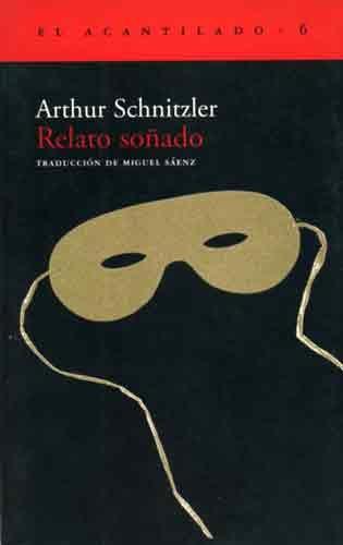 relato soñado arthur schnitzler tertulia literaria madrid libro club ciervo blanco