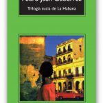 Trilogía sucia de La Habana pedro juan gutierrez tertulia literaria madrid