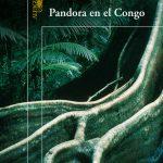 pandora en el congo albert sanchez piñol tertulia literaria madrid club libro ciervo blanco