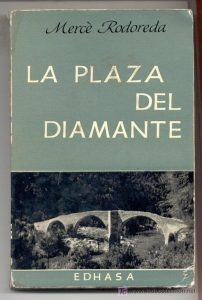 plaza del diamante merce rodoreda tertulia literaria madrid club libro ciervo blanco