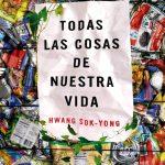 todas las cosas de nuestra vida hwang sok-yong tertulia literaria madrid club libro ciervo blanco