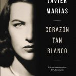corazon tan blanco javier marias tertulia literaria madrid gratis club libro novela ciervo blanco