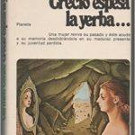 crecio espesa la yerba carmen conde tertulia literaria madrid ciervo blanco club novela libro