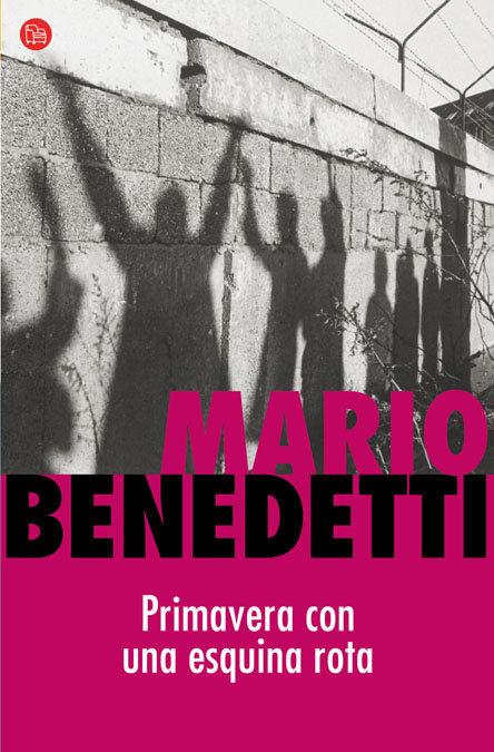 primavera con una esquina rota mario benedetti tertulia literaria madrid club libro ciervo blanco