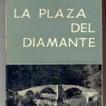 plaza del diamante merce rodoreda tertulia literaria madrid club libro ciervo blanco