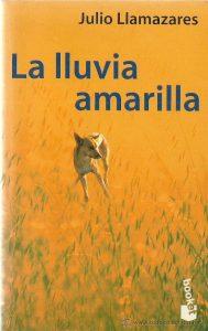 la lluvia amarilla julio llamazares tertulia literaria madrid club libro ciervo blanco novela
