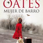 mujer de barro joyce carol oates tertulia literaria madrid club libro ciervo blanco