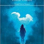 un futuro hogar para el dios viviente louise erdrich tertulia literaria madrid club libro ciervo blanco lectura