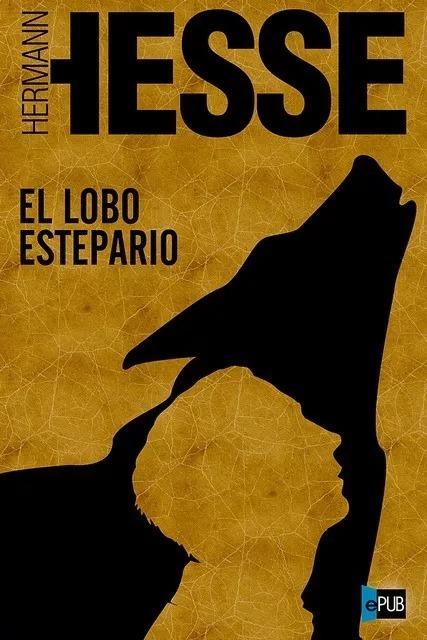 el lobo estepario hermann hesse tertulia literaria madrid gratis club libro novela ciervo blanco lectura