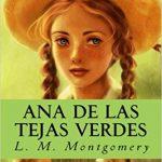 ana de las tejas verdes montgomery tertulia literaria madrid novela gratis libro ciervo blanco club lectura