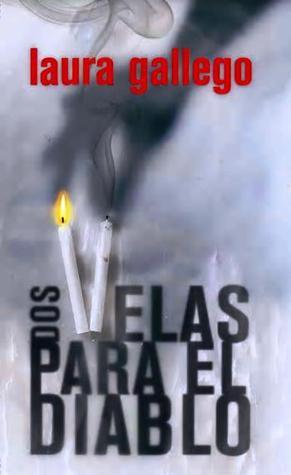 dos velas para el diablo laura gallego tertulia literaria madrid club libro novela ciervo blanco gratis