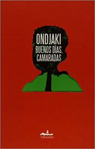 buenos-dias-camaradas-ondjaki-tertulia-literaria-espanol-castellano-gratis-club-libro-ciervo-blanco